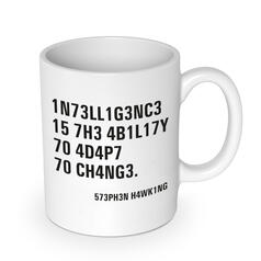 Intelligence - Stephen Hawking Quote Mug